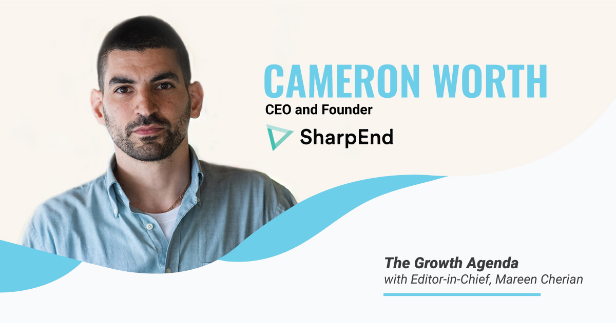 Q&A with Cameron Worth, CEO & Founder, SharpEnd
