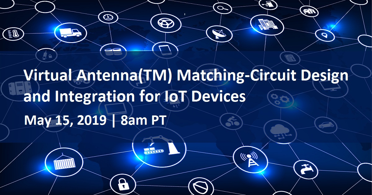 Virtual Antenna(TM) Matching-Circuit Design and Integration for IoT Devices