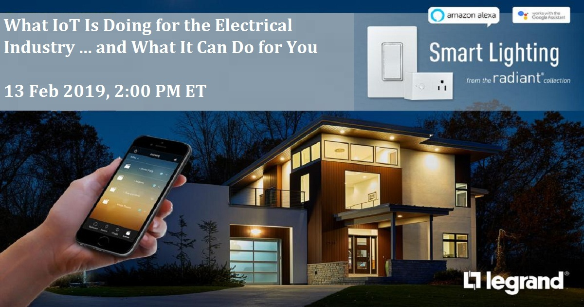 What IoT Is Doing for the Electrical Industry ... and What It Can Do for You