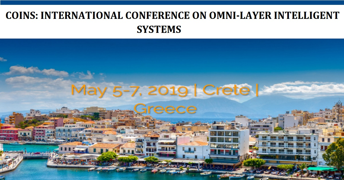 COINS: INTERNATIONAL CONFERENCE ON OMNI-LAYER INTELLIGENT SYSTEMS