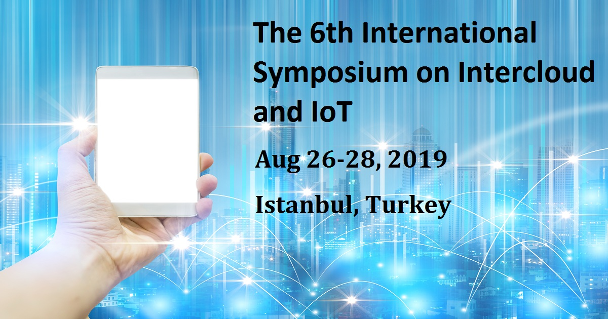 The 6th International Symposium on Intercloud and IoT