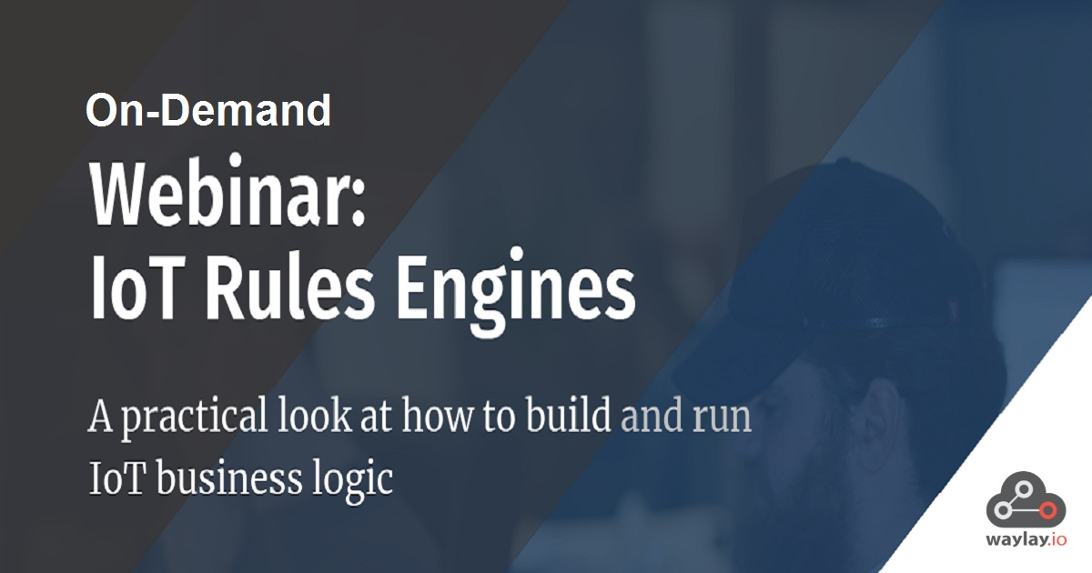 A practical look at how to build & run IoT business logic