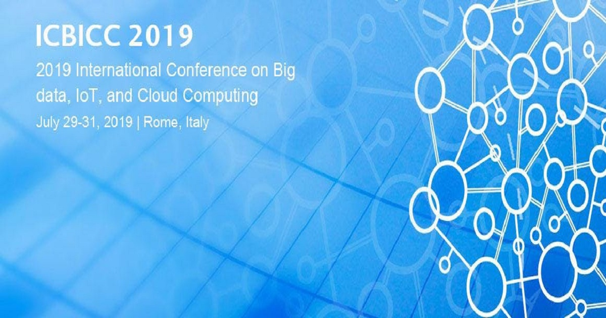 2019 International Conference on Big data, IoT, and Cloud Computing