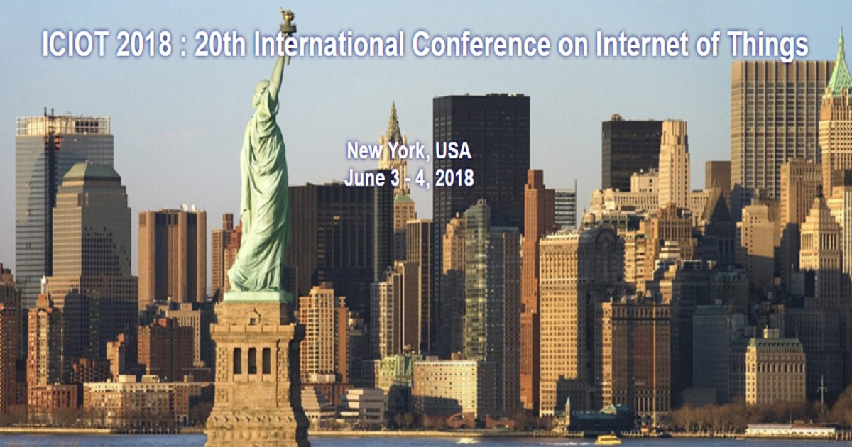 ICIOT 2018 : 20th International Conference on Internet of Things