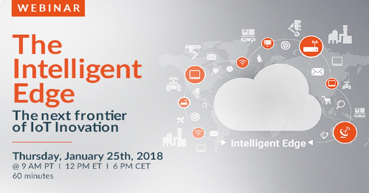 The Intelligent Edge - The Next Frontier of IoT Innovation
