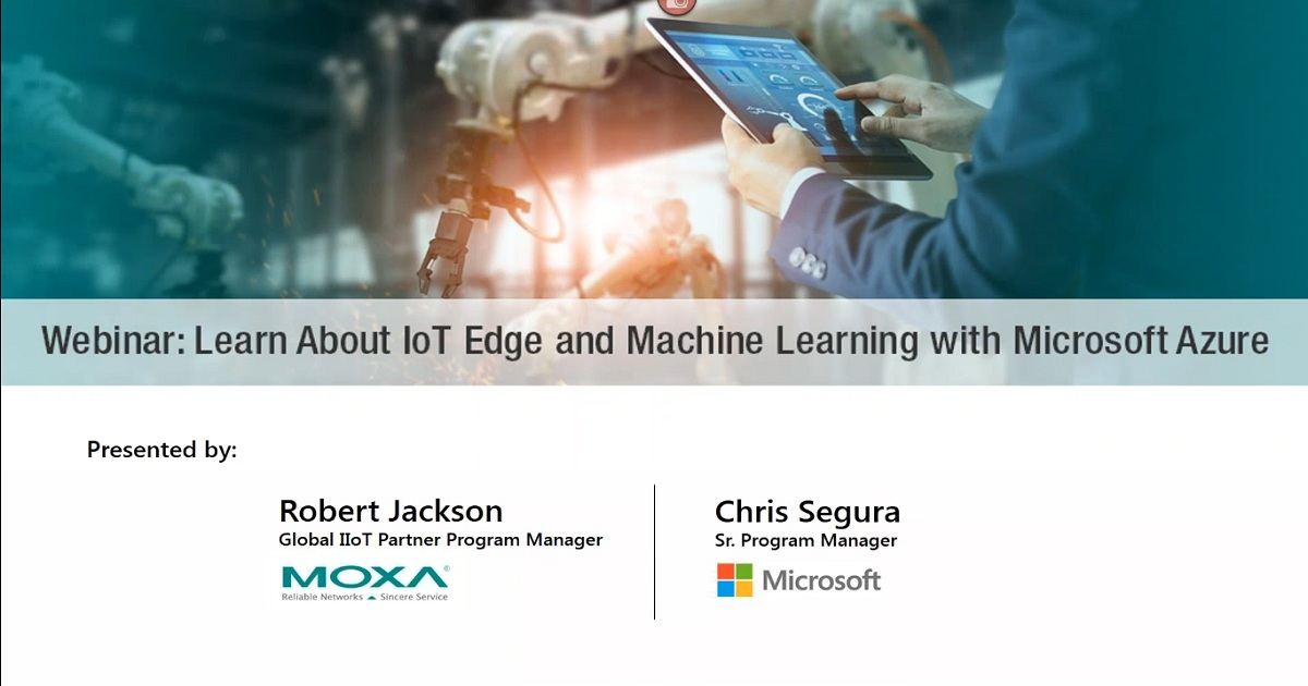Learn About IoT Edge and Machine Learning with Microsoft Azure