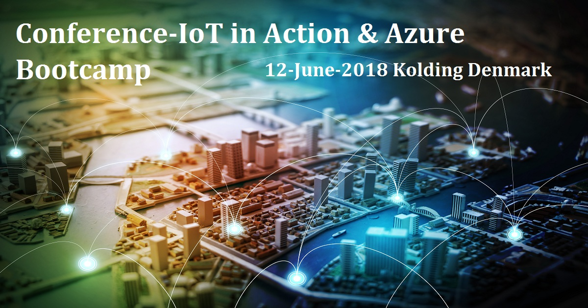 IoT in Action & Azure Bootcamp