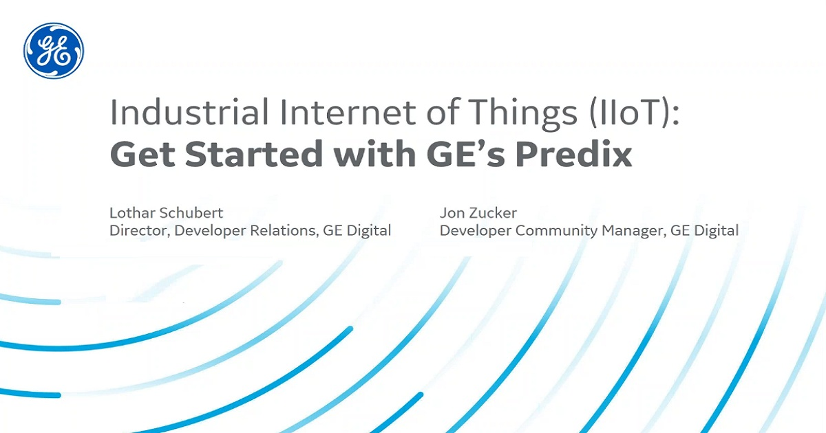 Industrial IoT - Get Started with GEs Predix