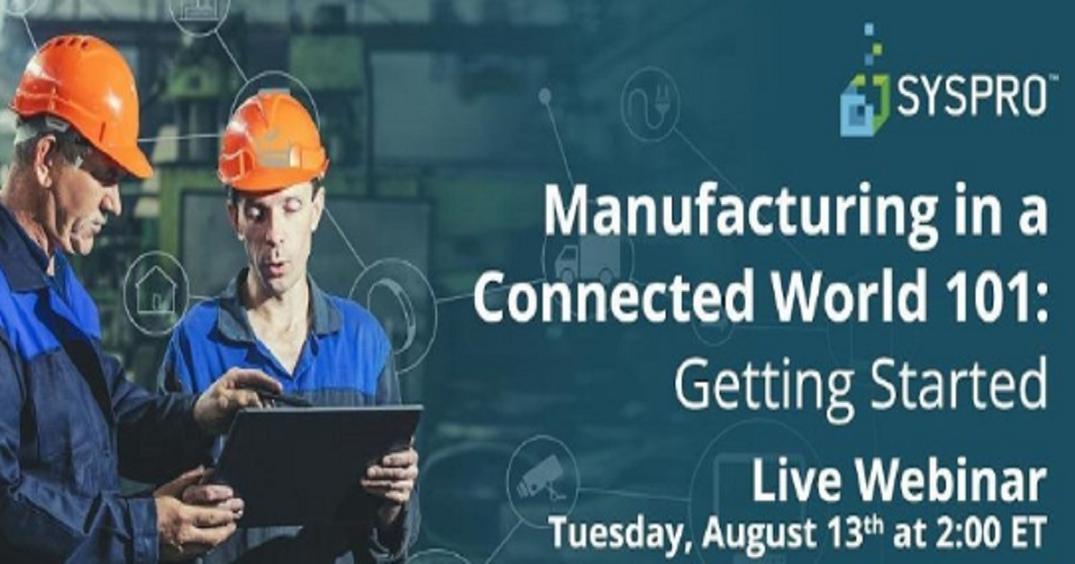 Manufacturing in a Connected World 101: 