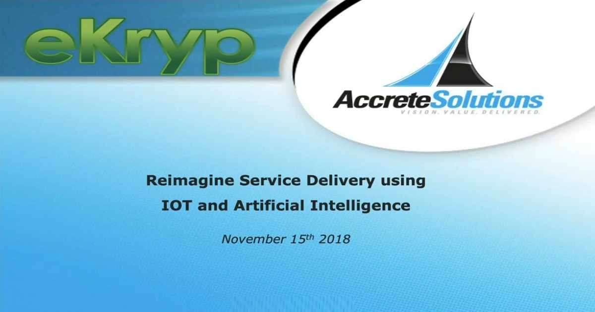 Reimagine Service Delivery using IoT and AI