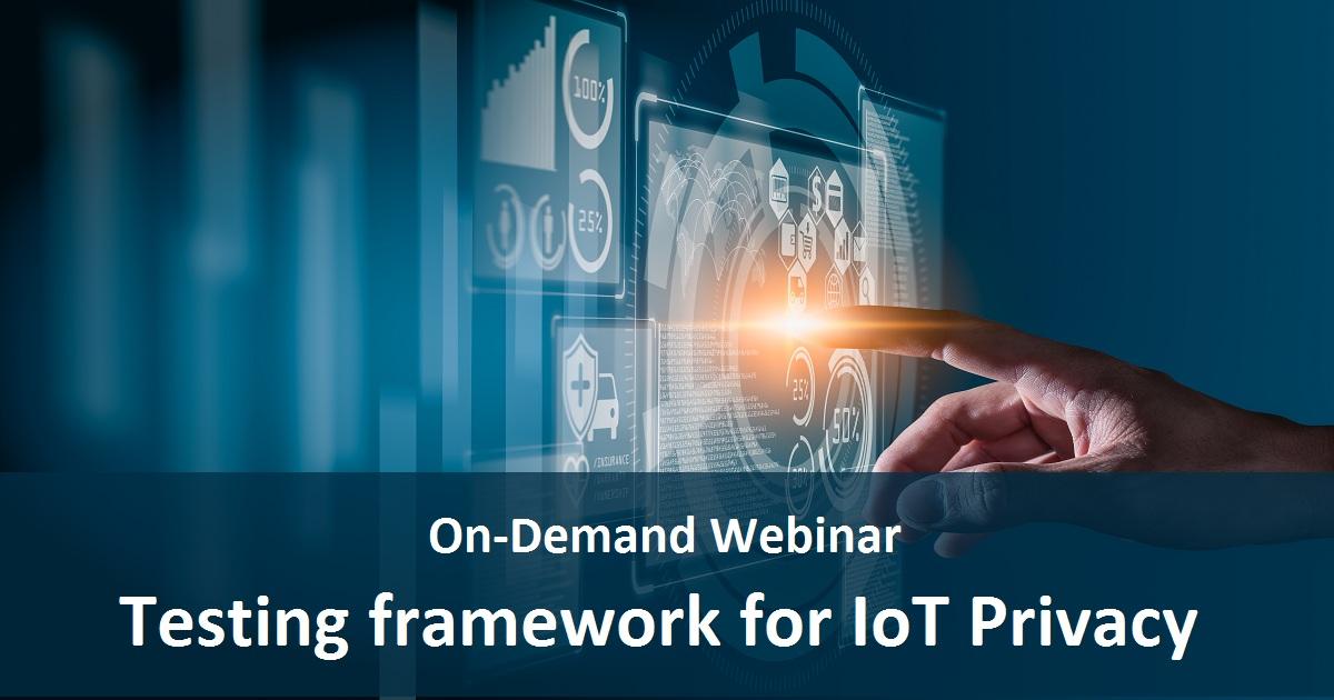 Testing framework for IoT Privacy