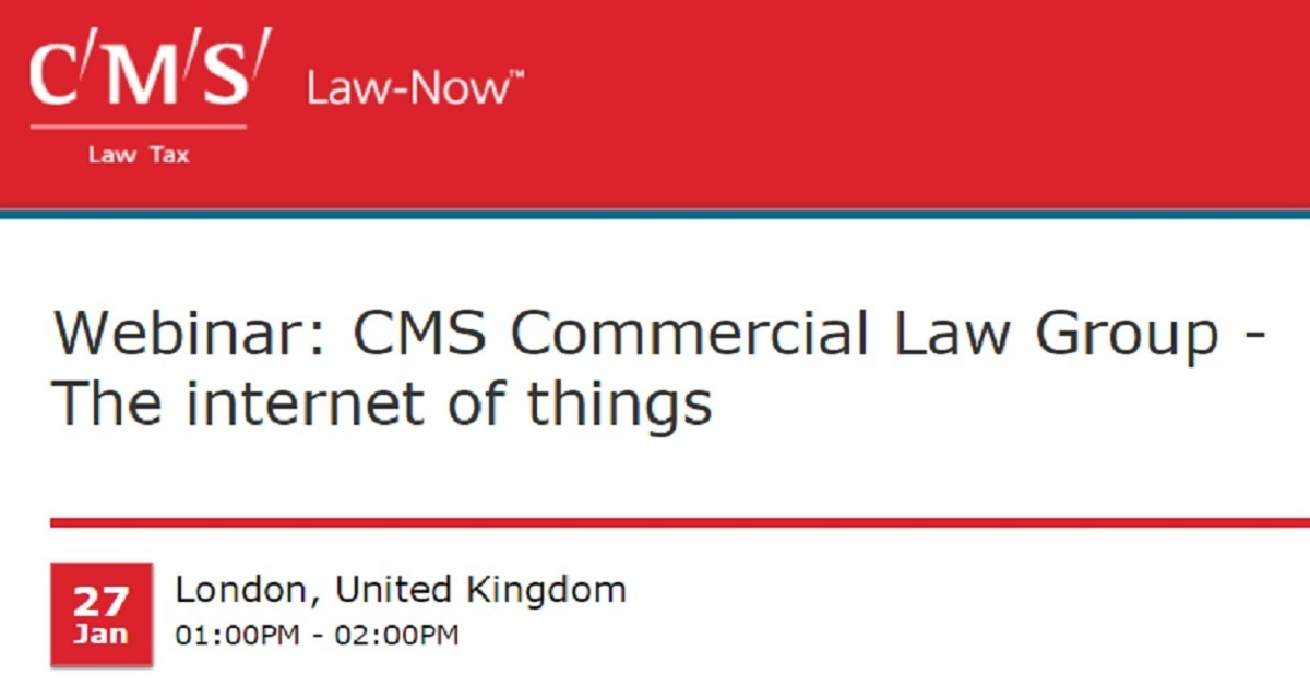 CMS Commercial Law Group - The internet of things