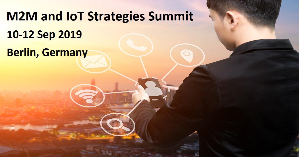 M2M and IoT Strategies Summit