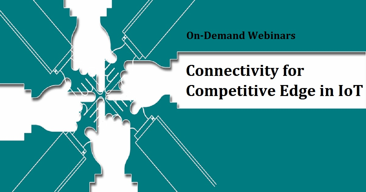 Connectivity for Competitive Edge in IoT