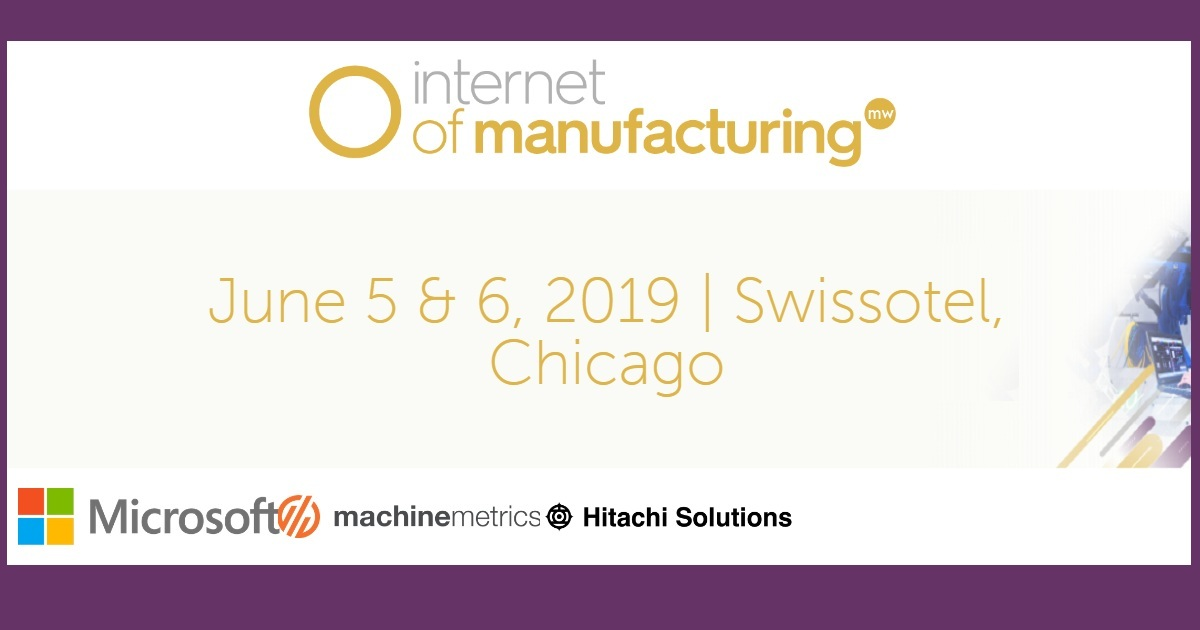 Internet of Manufacturing 2019