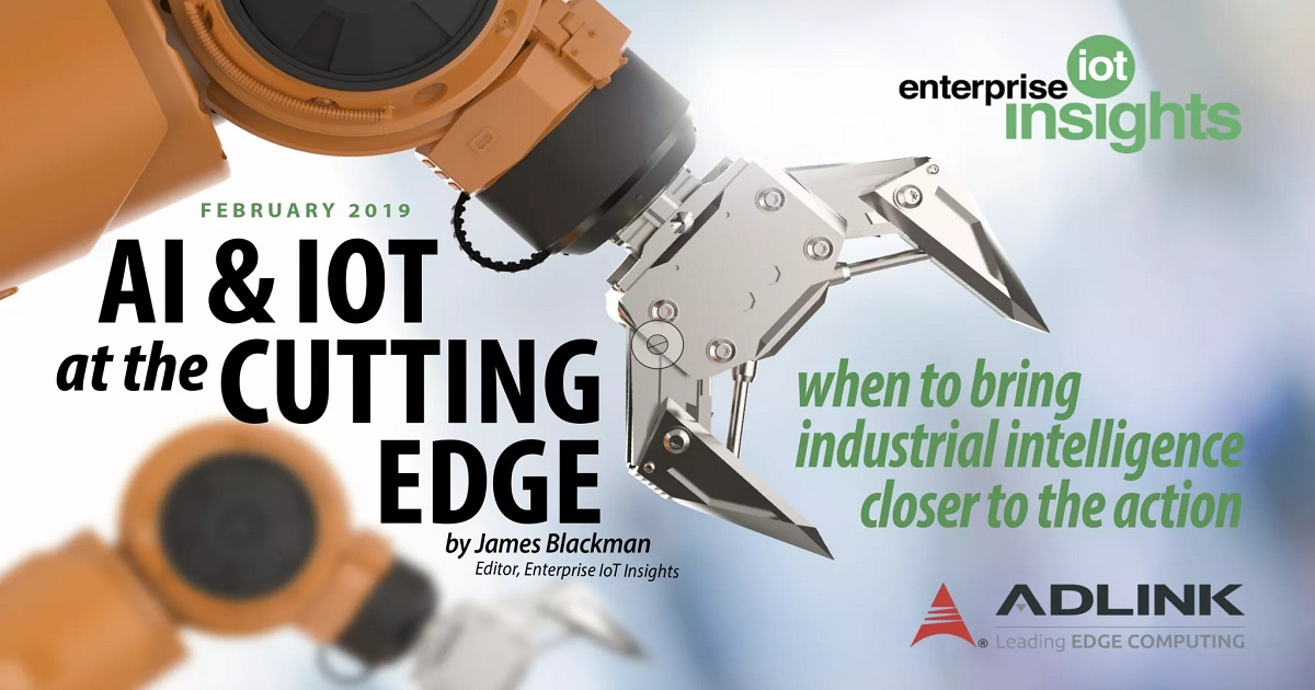 AI & IoT at the cutting edge - when to move intelligence to the cloud and closer to the action