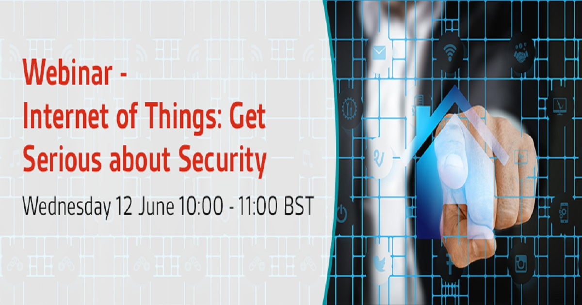 The Internet of Things (IoT): Get Serious about Security