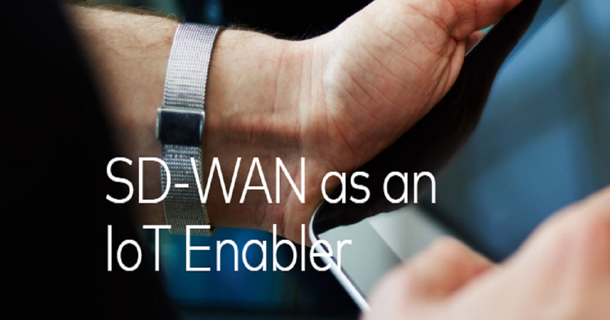SD-WAN as an IoT Enabler