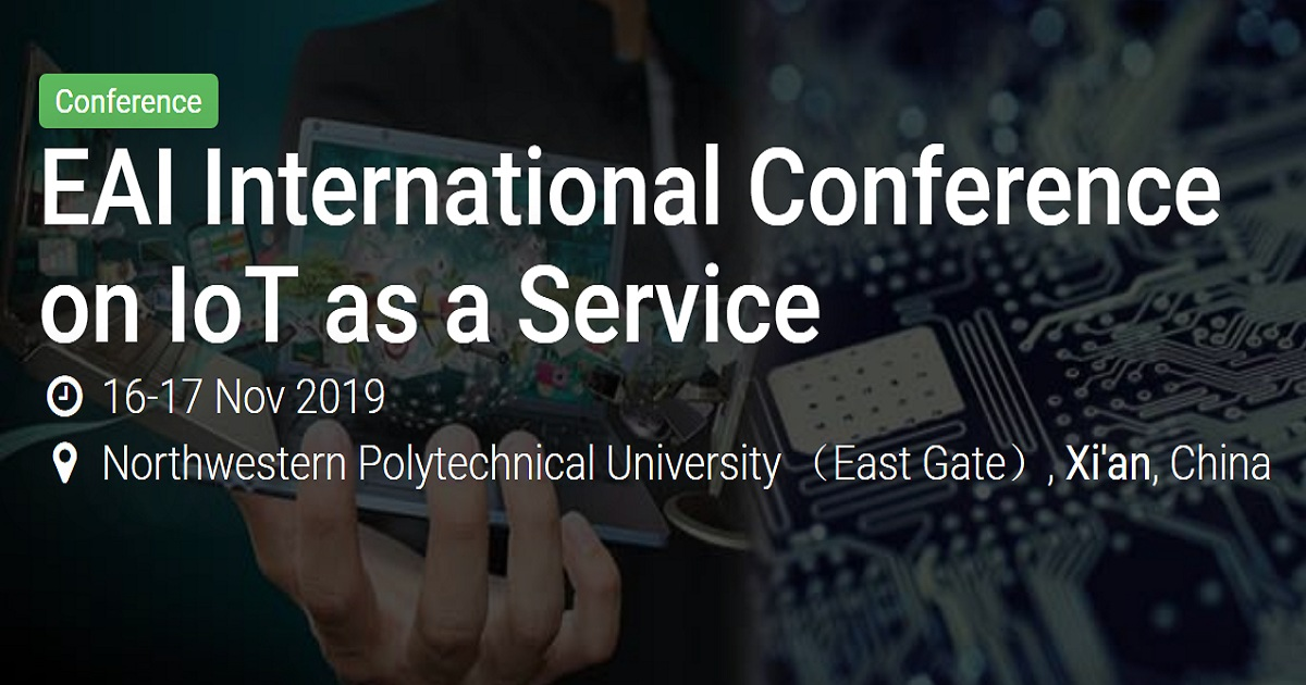 EAI International Conference on IoT as a Service