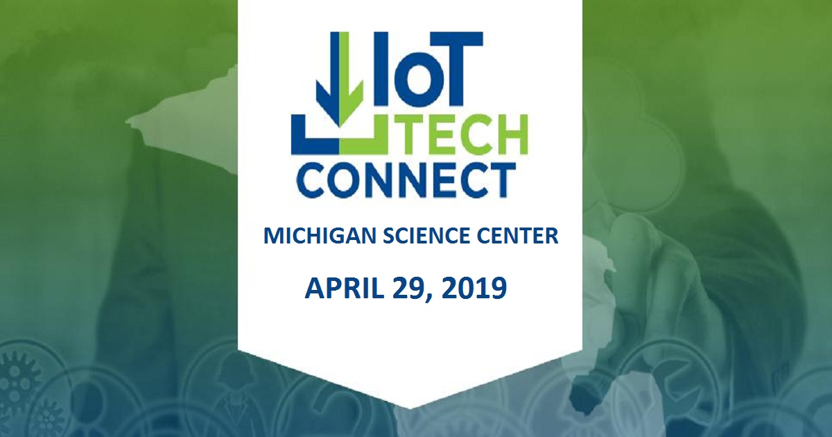 IoT Tech Connect Michigan Science Center