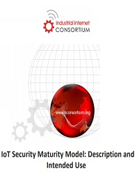 IOT SECURITY MATURITY MODEL: DESCRIPTION AND INTENDED USE