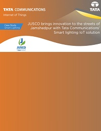 JUSCO BRINGS INNOVATION TO THE STREETS OF JAMSHEDPUR WITH TATA COMMUNICATIONS' SMART LIGHTING IOT SOLUTION
