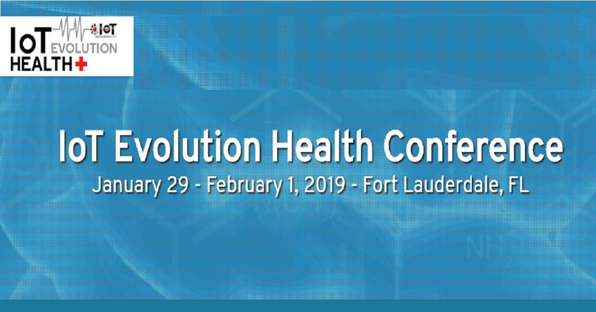 IoT Evolution Healthcare Conference