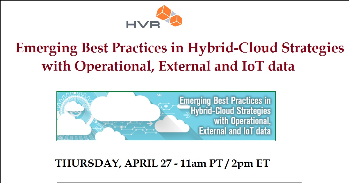 Emerging Best Practices in Hybrid-Cloud Strategies with Operational, External and IoT data