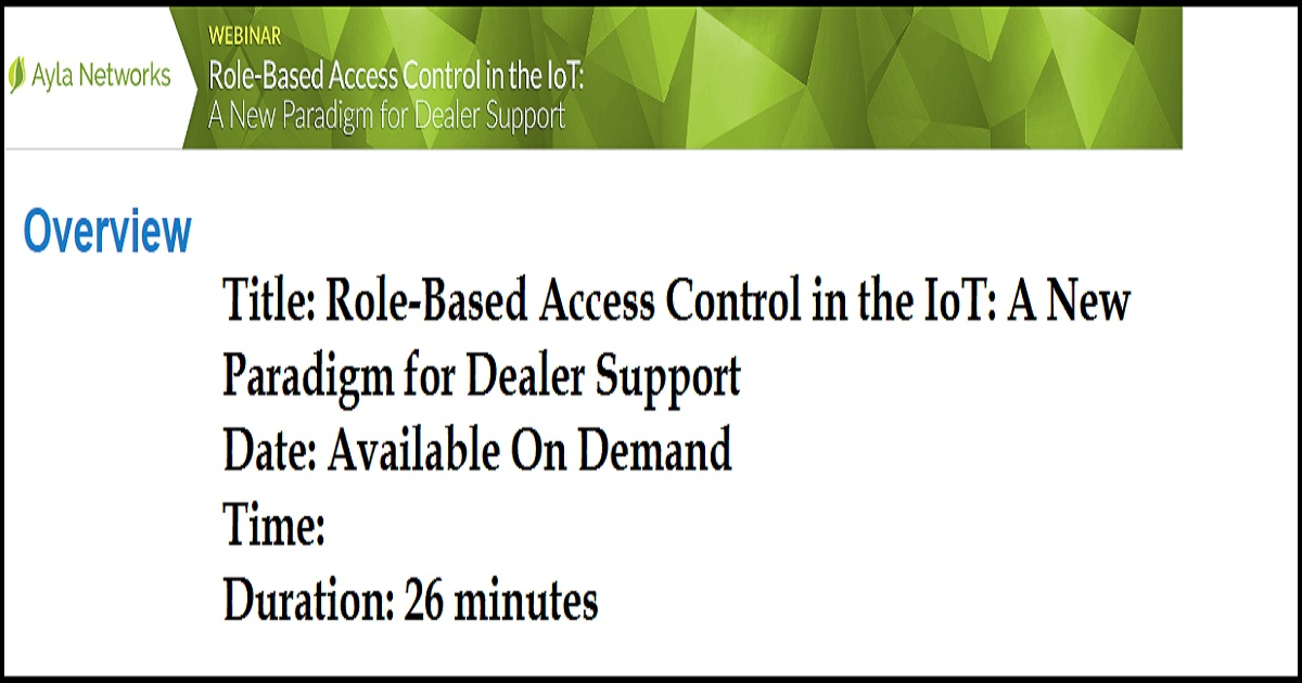 Role-Based Access Control in the IoT: A New Paradigm for Dealer Support