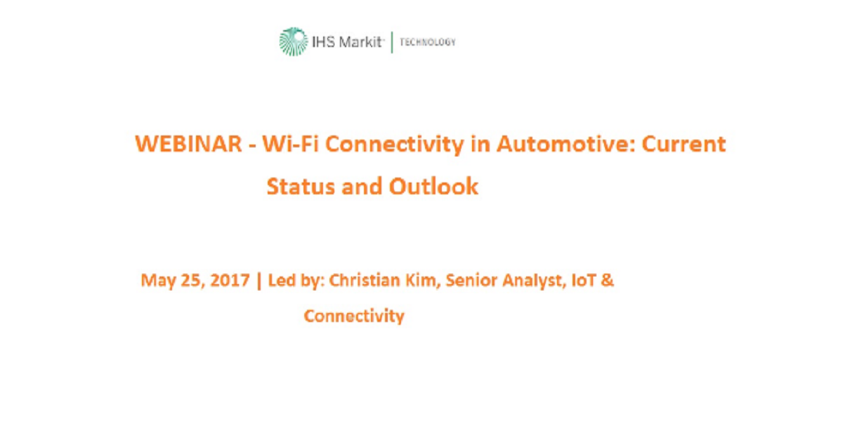 Wi-Fi Connectivity in Automotive: Current Status and Outlook