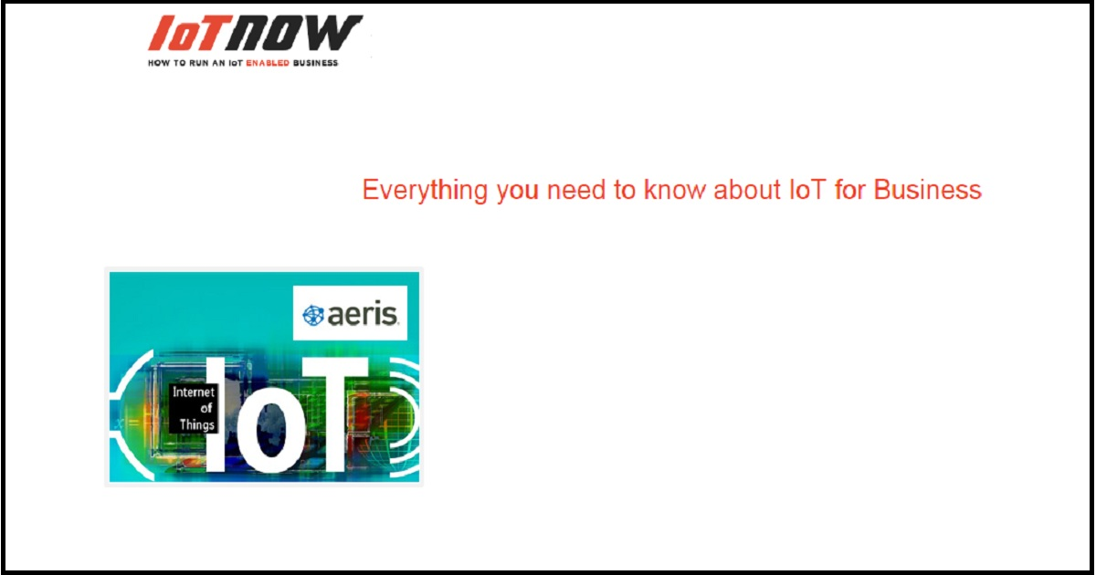 Everything you need to know about IoT for Business