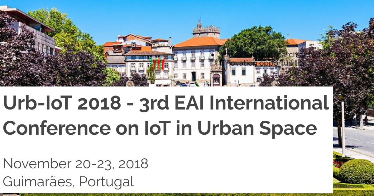 Urb-IoT 2018 - 3rd EAI International Conference on IoT in Urban Space