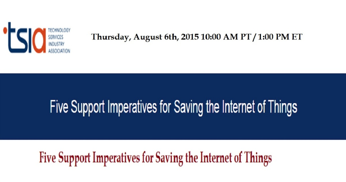 Five Support Imperatives for Saving the Internet of Things