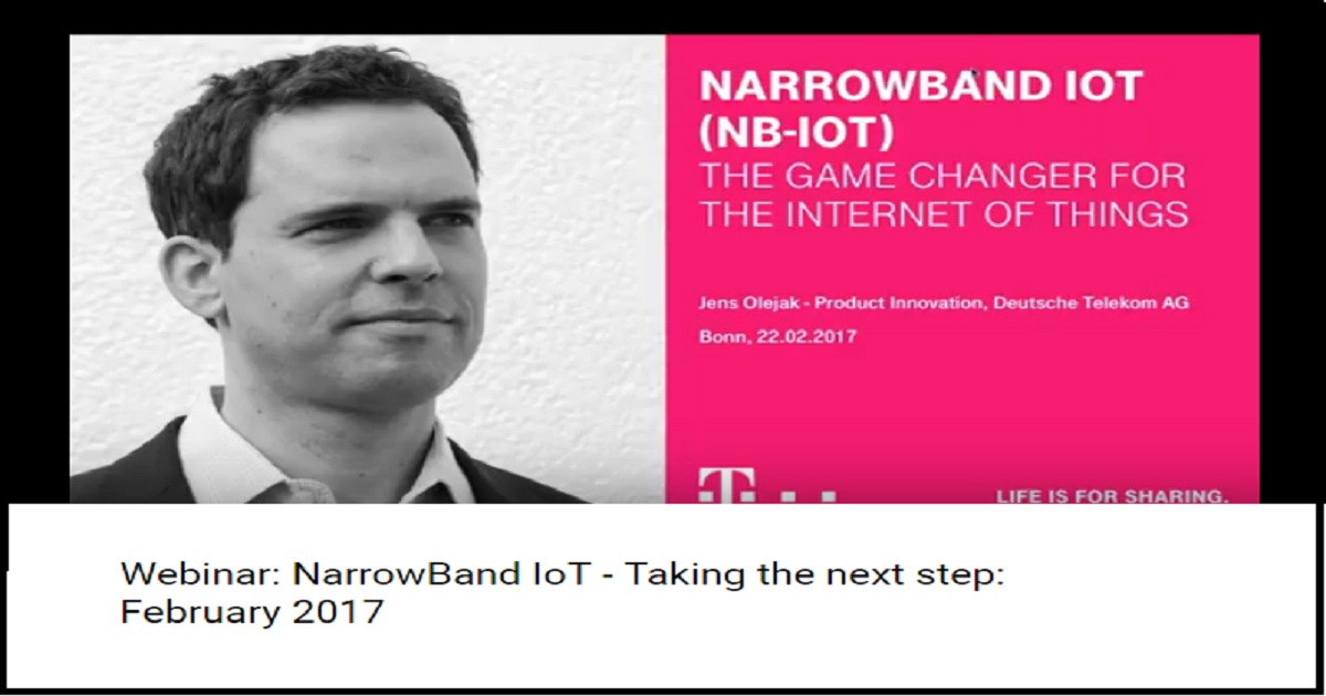 NarrowBand IoT - Taking the next step: February 2017