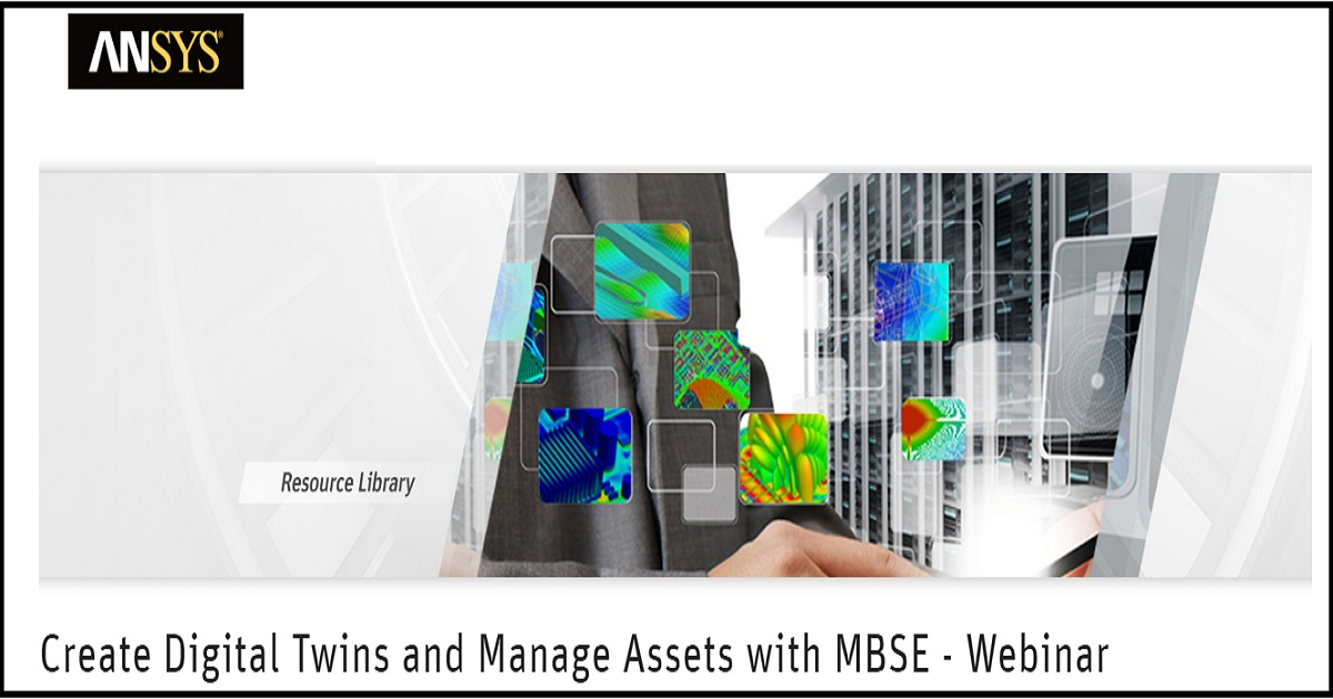 Create Digital Twins and Manage Assets with MBSE