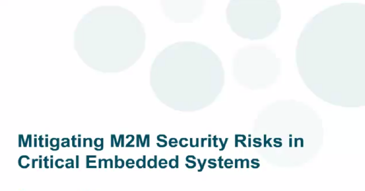 Mitigating M2M security risks in embedded systems