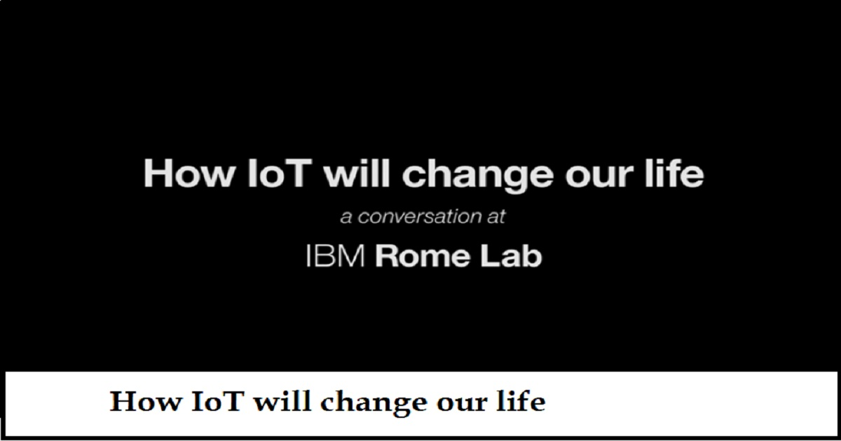 How IoT will change our life