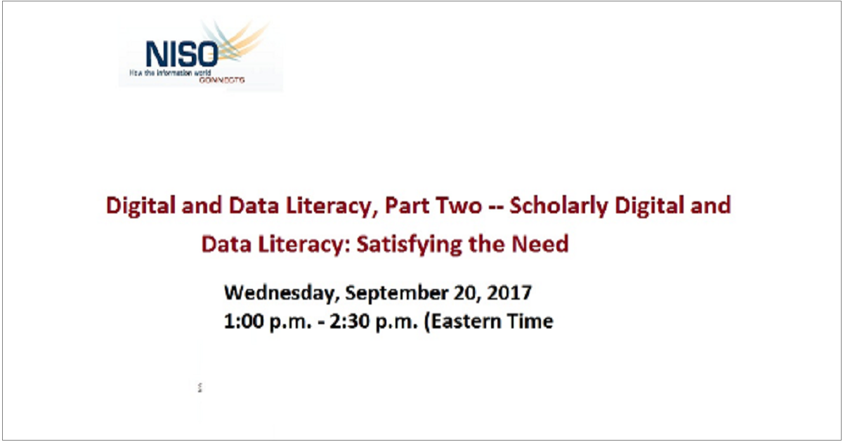 Digital and Data Literacy, Part Two -- Scholarly Digital and Data Literacy: Satisfying the Need