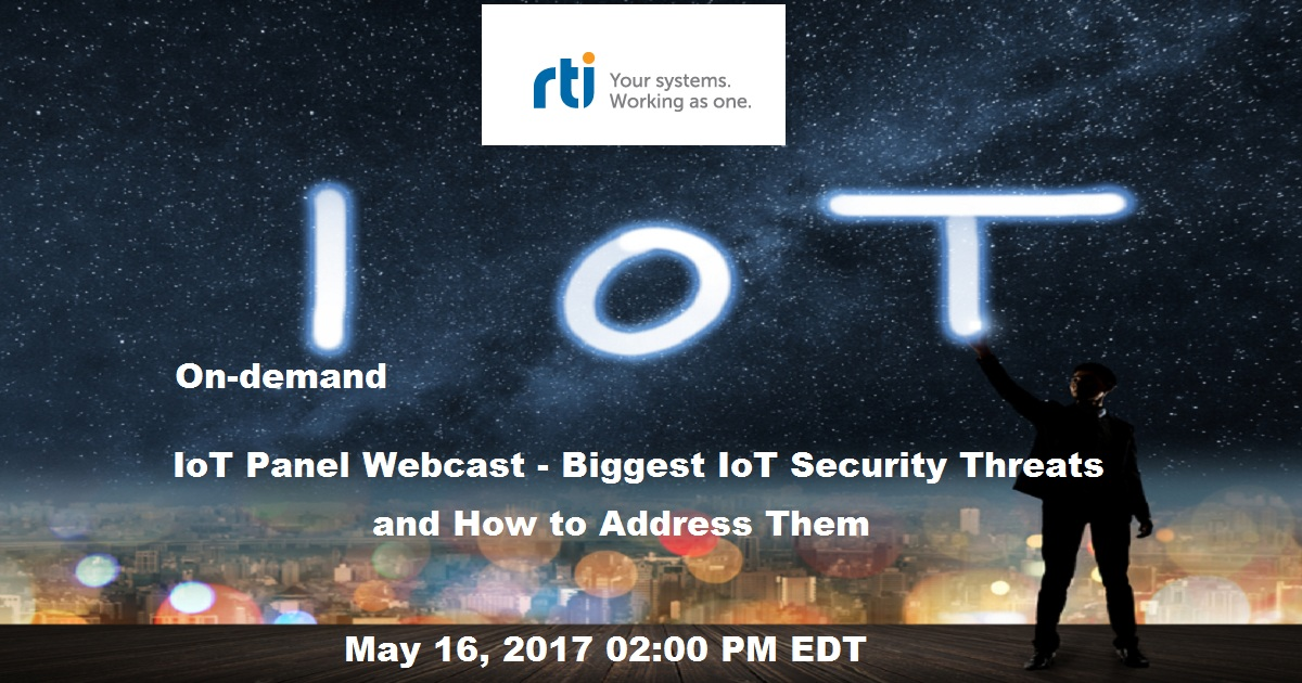 IoT Panel Webcast - Biggest IoT Security Threats and How to Address Them