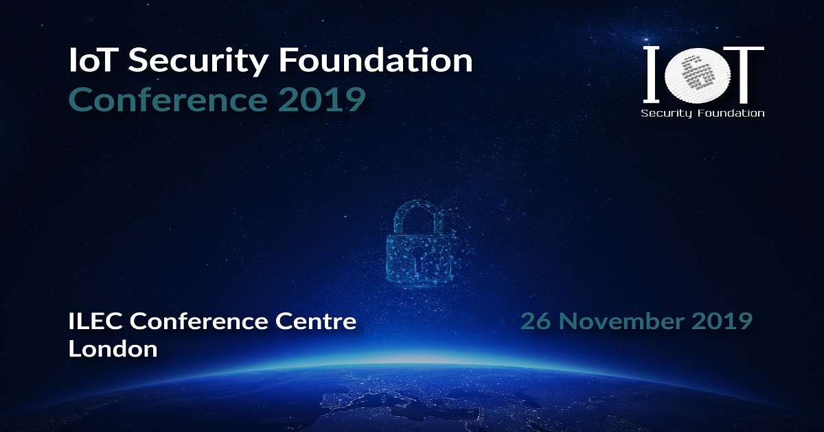 IoT Security Foundation Conference 2019