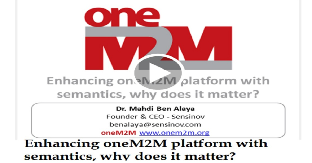 Enhancing oneM2M platform with semantics, why does it matter?