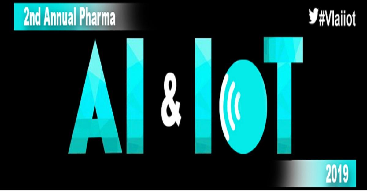 2nd Annual Pharma AI & IoT 2019