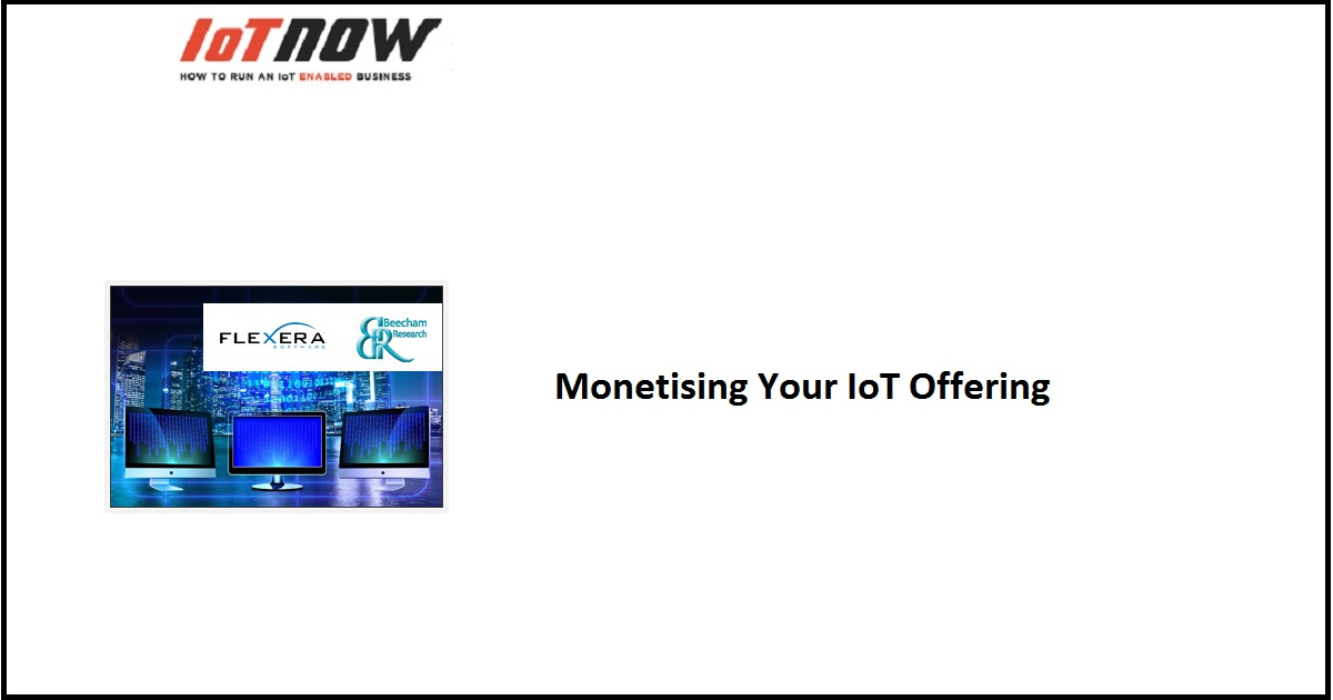 Monetising Your IoT Offering
