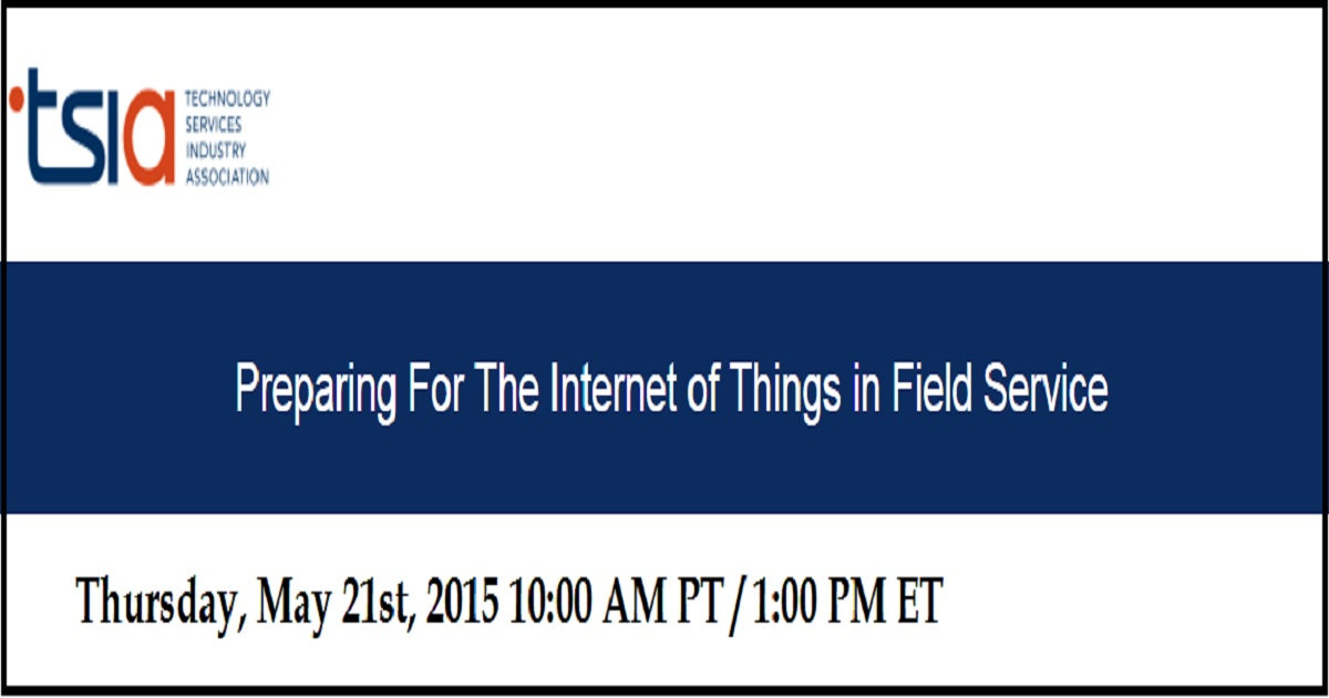 Preparing For The Internet of Things in Field Service