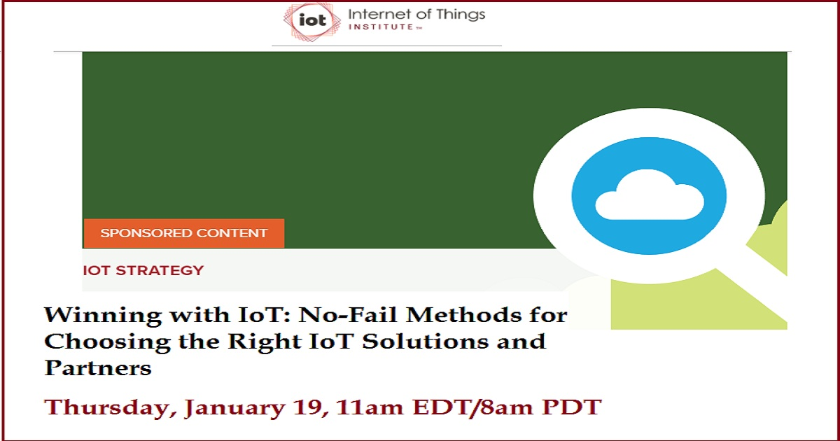 Winning with IoT: No-Fail Methods for Choosing the Right IoT Solutions and Partners