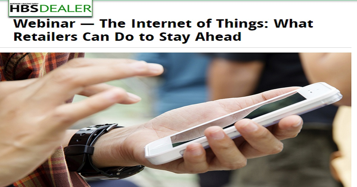 The Internet of Things: What Retailers Can Do to Stay Ahead