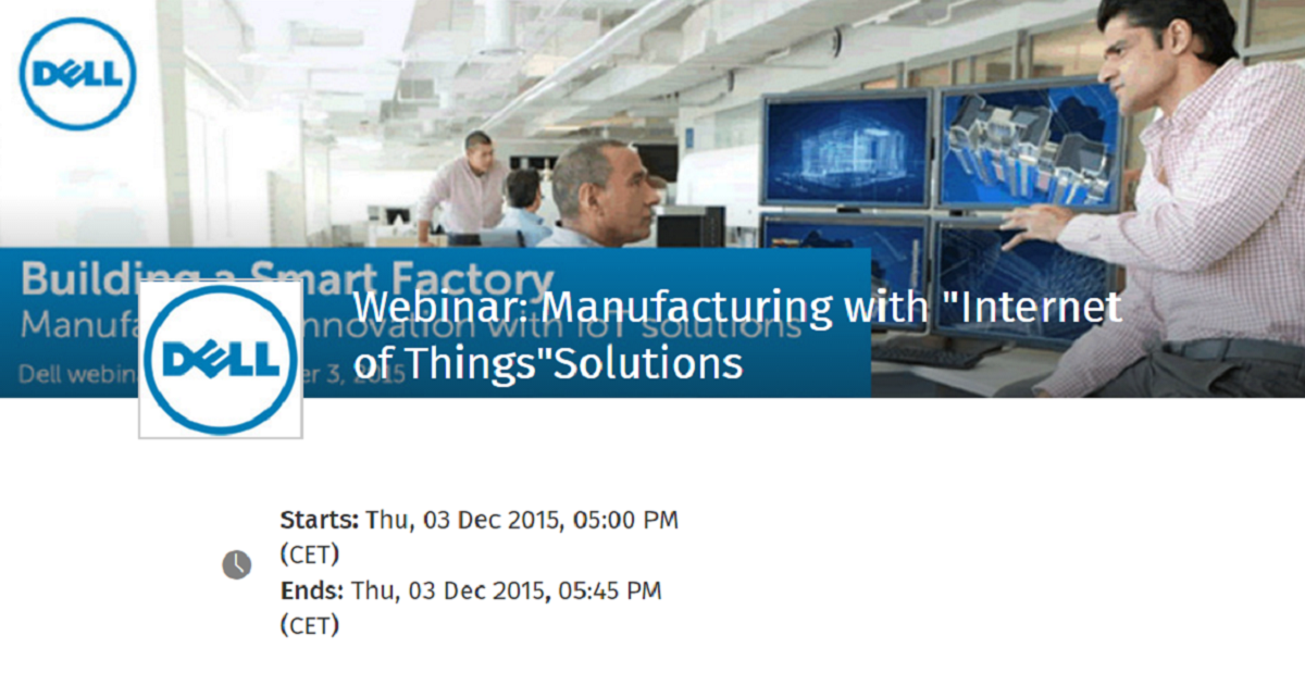 "Webinar: Manufacturing with ""Internet of Things""Solutions"