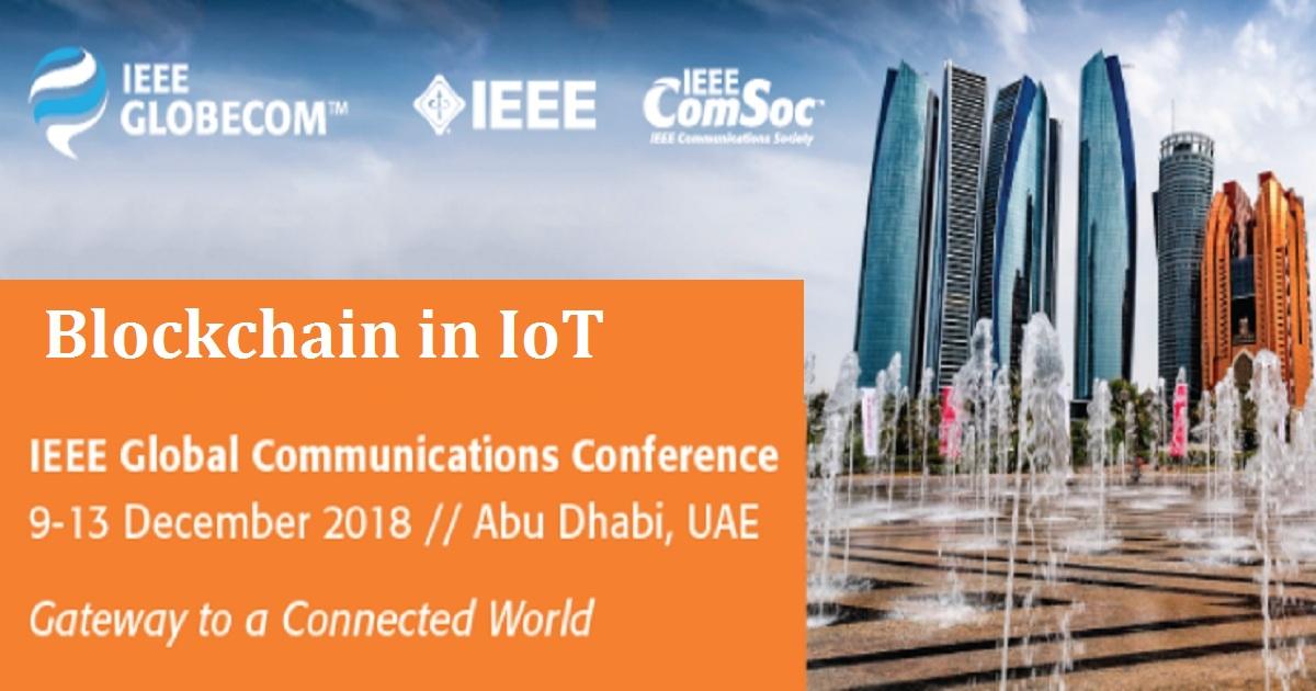 1st IEEE Workshop on Blockchain in IoT