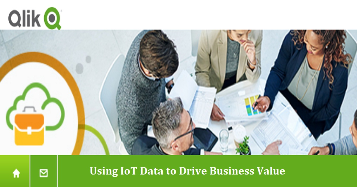 Using IoT Data to Drive Business Value