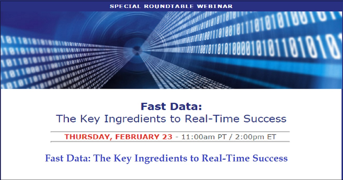 Fast Data: The Key Ingredients to Real-Time Success